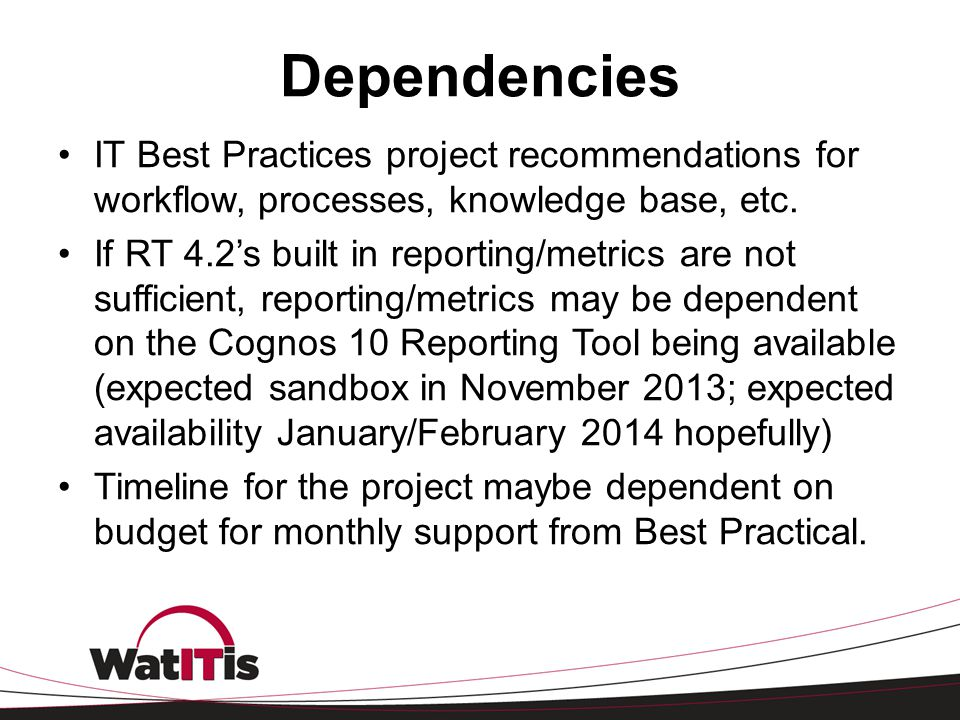 Dependencies IT Best Practices project recommendations for workflow, processes, knowledge base, etc.