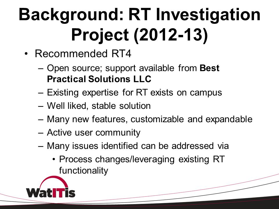 Background: RT Investigation Project (2012-13)