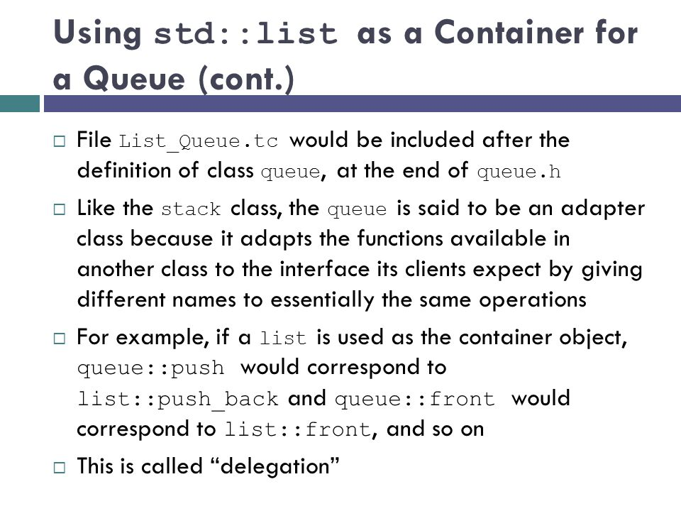 Using std::list as a Container for a Queue (cont.)