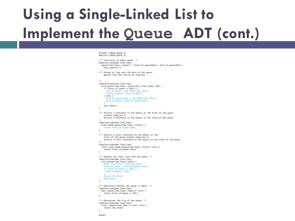 Using a Single-Linked List to Implement the Queue ADT (cont.)