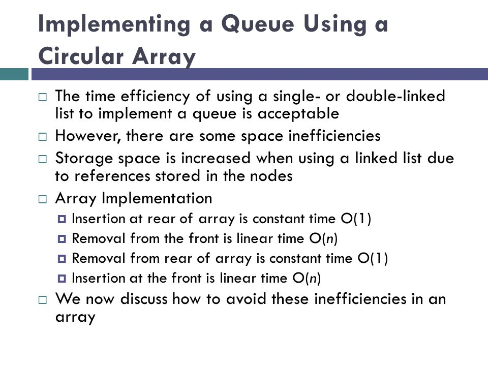 Implementing a Queue Using a Circular Array