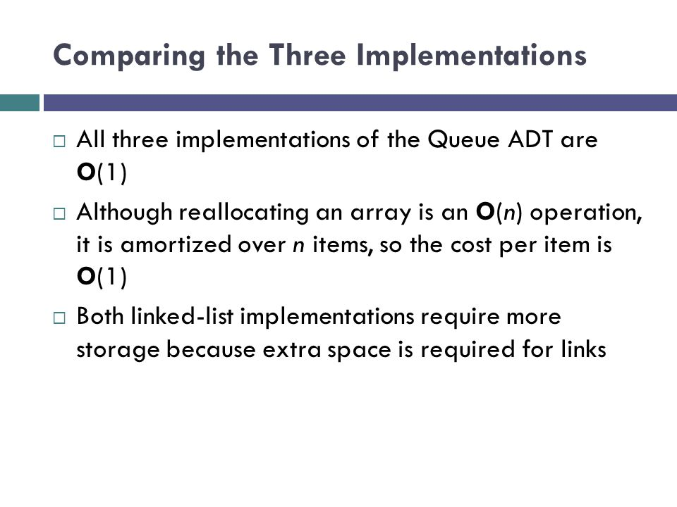 Comparing the Three Implementations