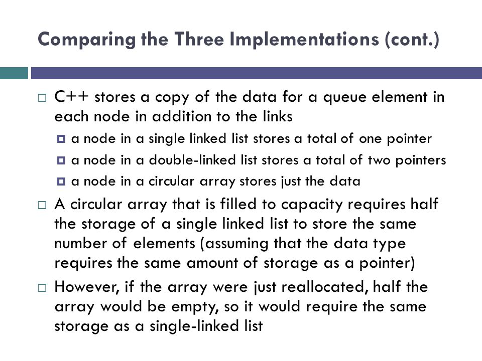 Comparing the Three Implementations (cont.)