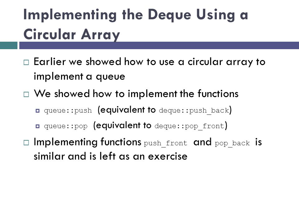 Implementing the Deque Using a Circular Array