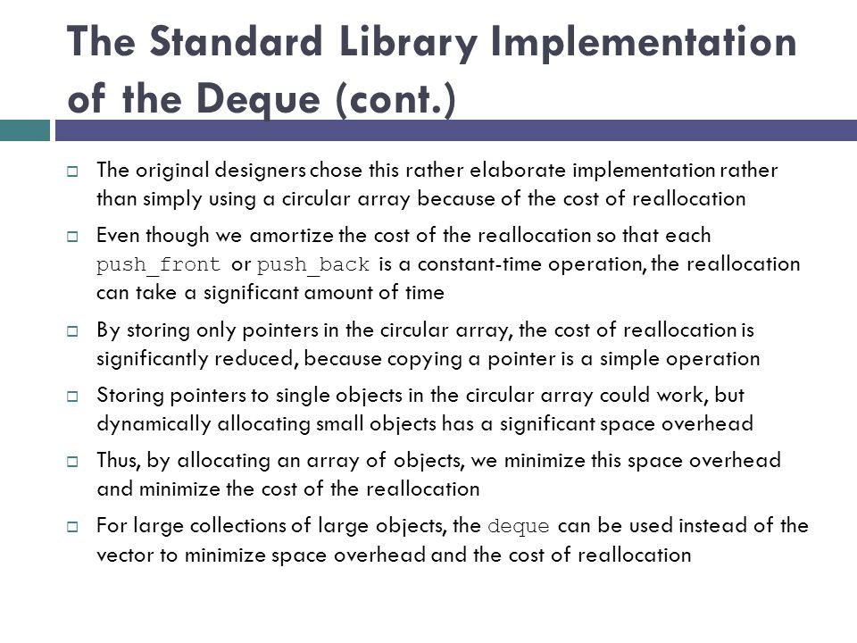 The Standard Library Implementation of the Deque (cont.)