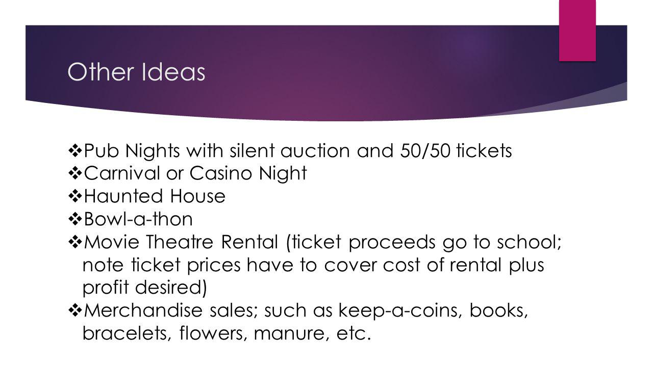 Other Ideas Pub Nights with silent auction and 50/50 tickets