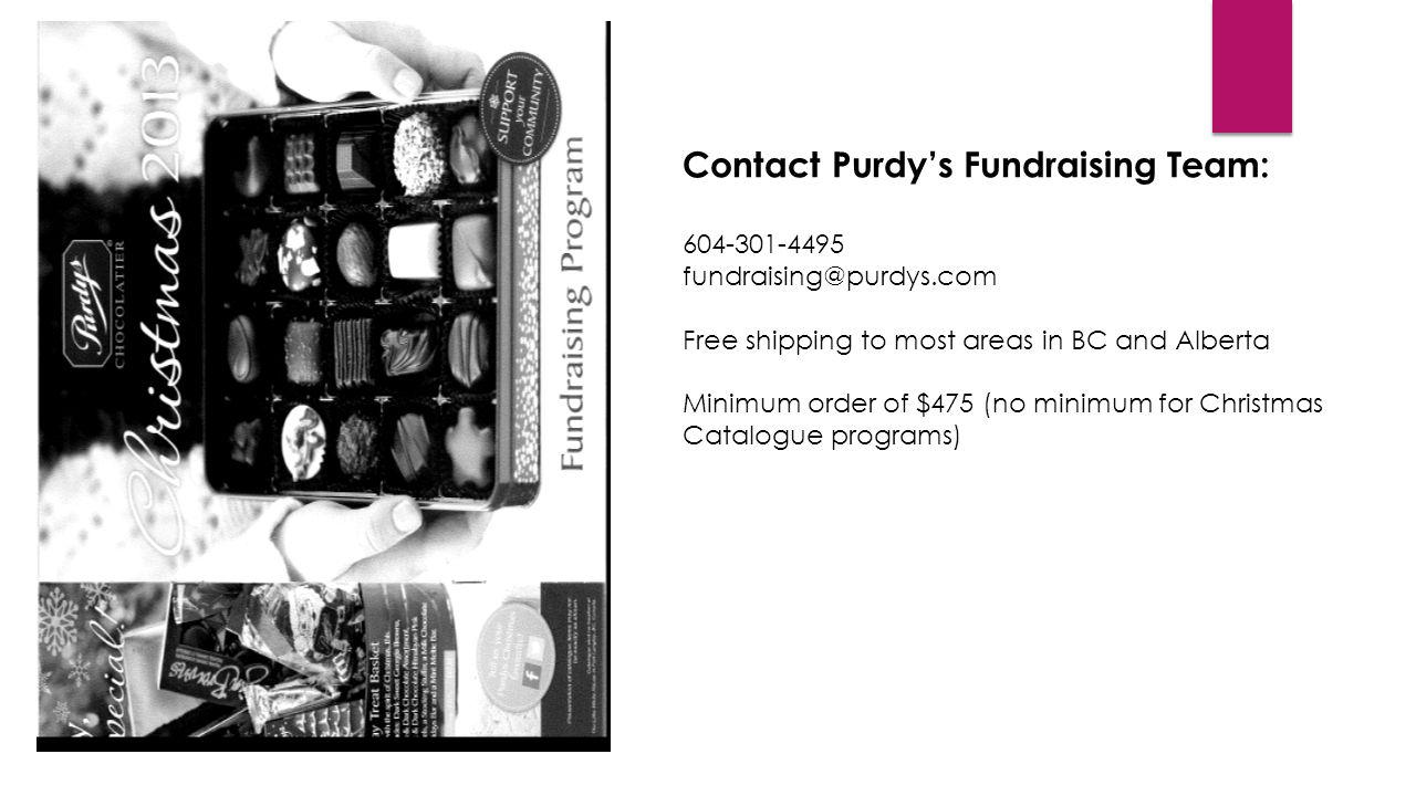 Contact Purdy's Fundraising Team: