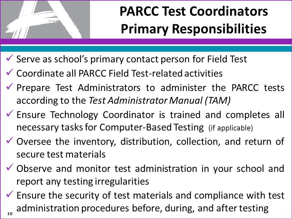 PARCC Test Coordinators Primary Responsibilities