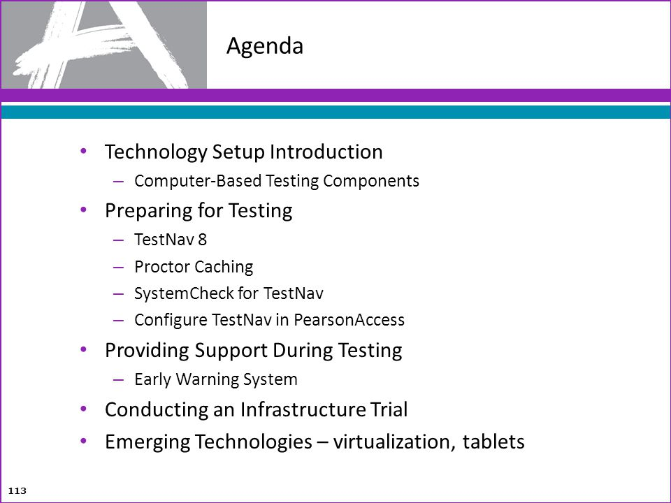 Agenda Technology Setup Introduction Preparing for Testing
