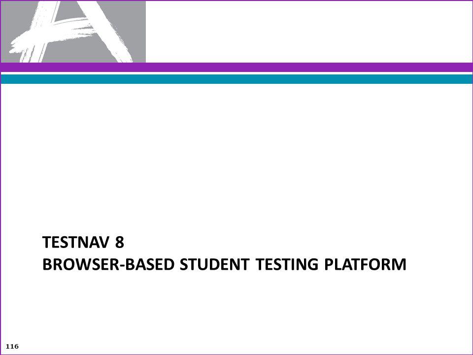 TestNav 8 Browser-Based Student Testing Platform