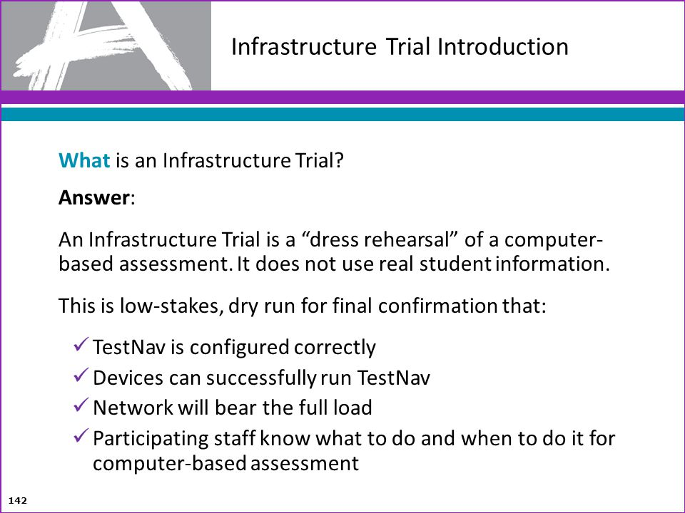 Infrastructure Trial Introduction