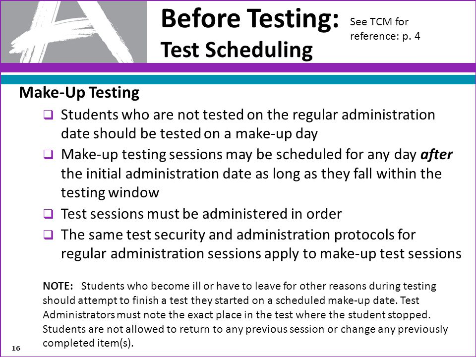 Before Testing: Test Scheduling