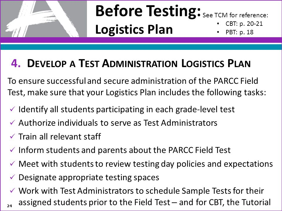 Before Testing: Logistics Plan