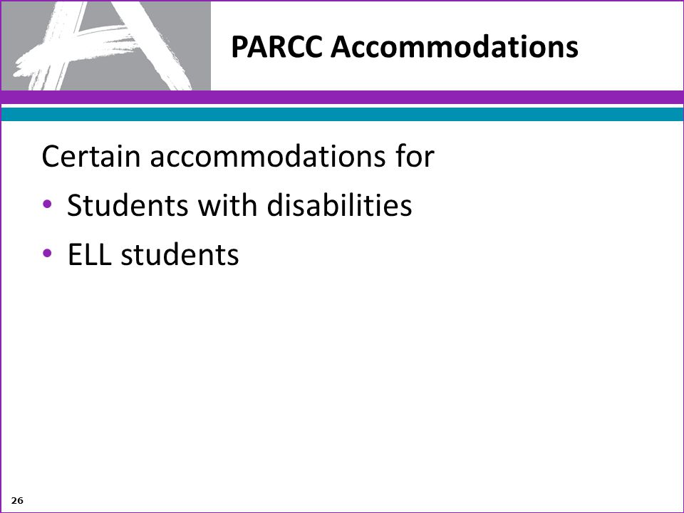 Certain accommodations for Students with disabilities ELL students