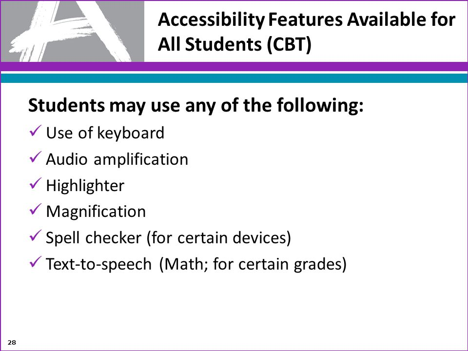 Accessibility Features Available for All Students (CBT)