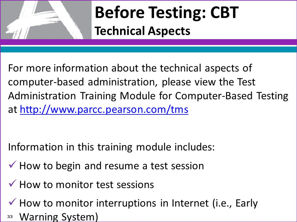 Before Testing: CBT Technical Aspects
