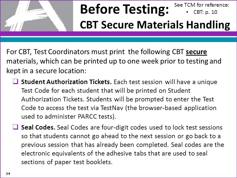 Before Testing: CBT Secure Materials Handling