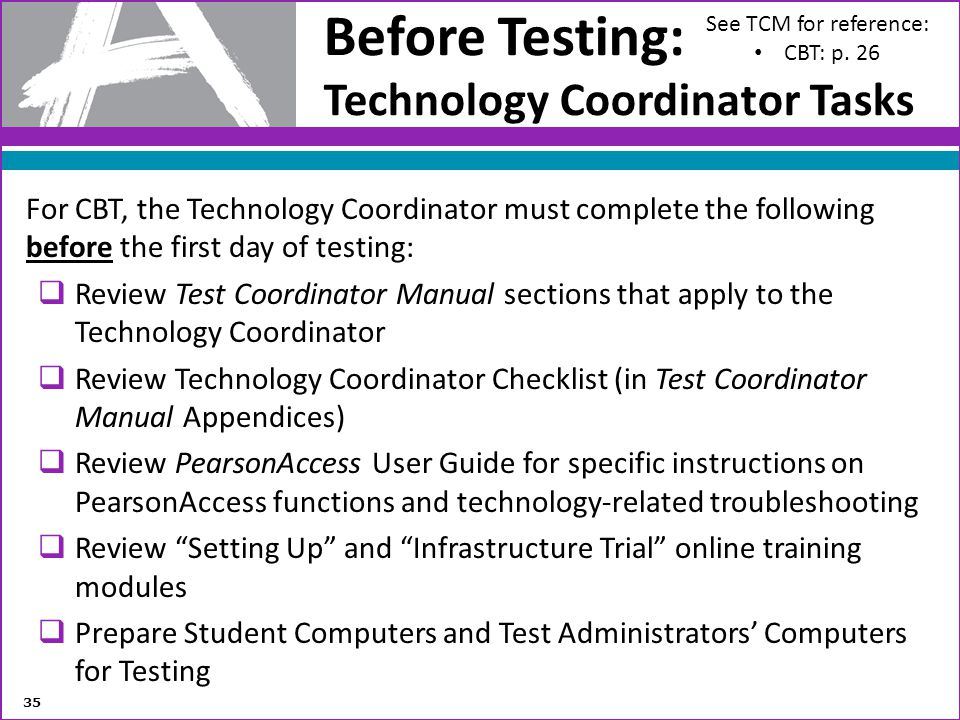 Before Testing: Technology Coordinator Tasks