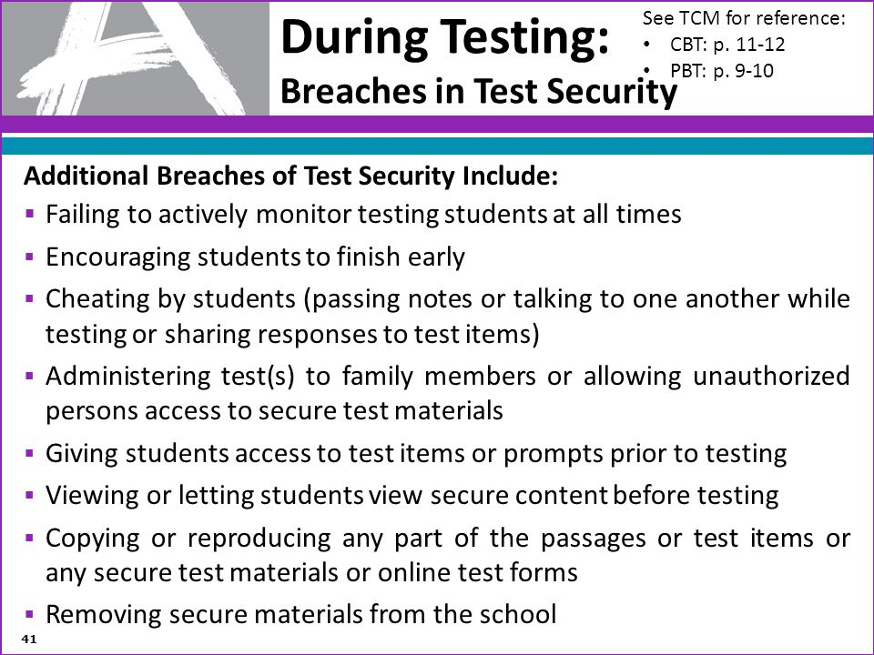 During Testing: Breaches in Test Security