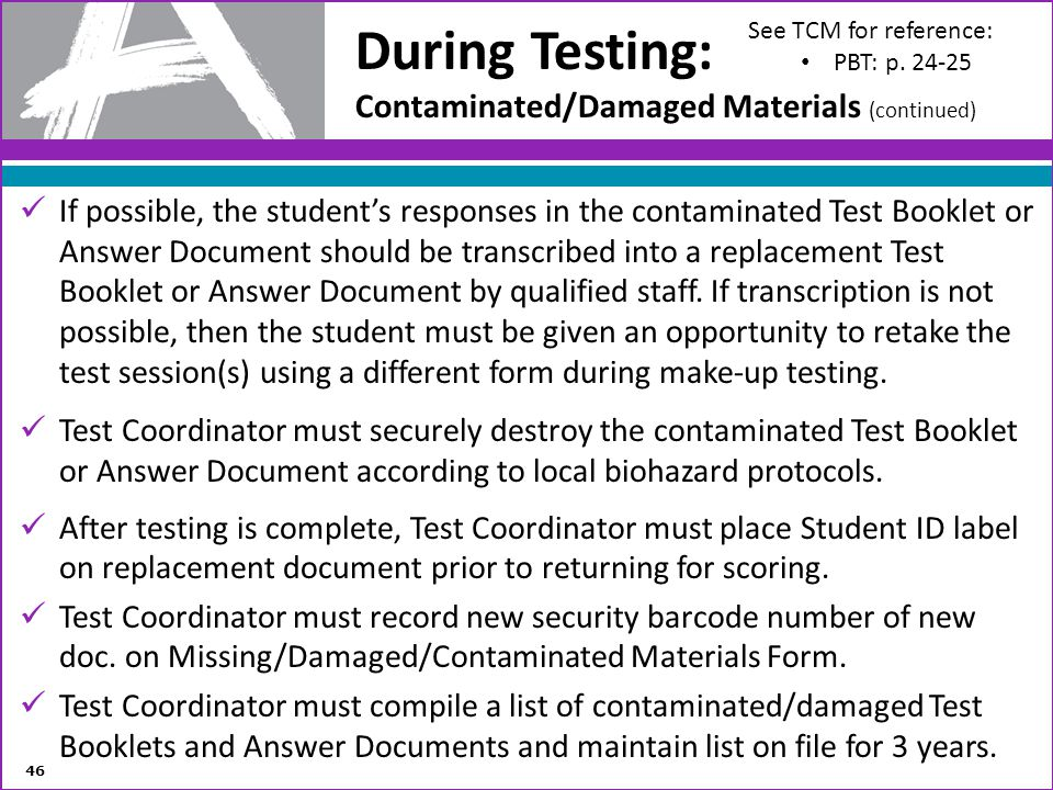 During Testing: Contaminated/Damaged Materials (continued)