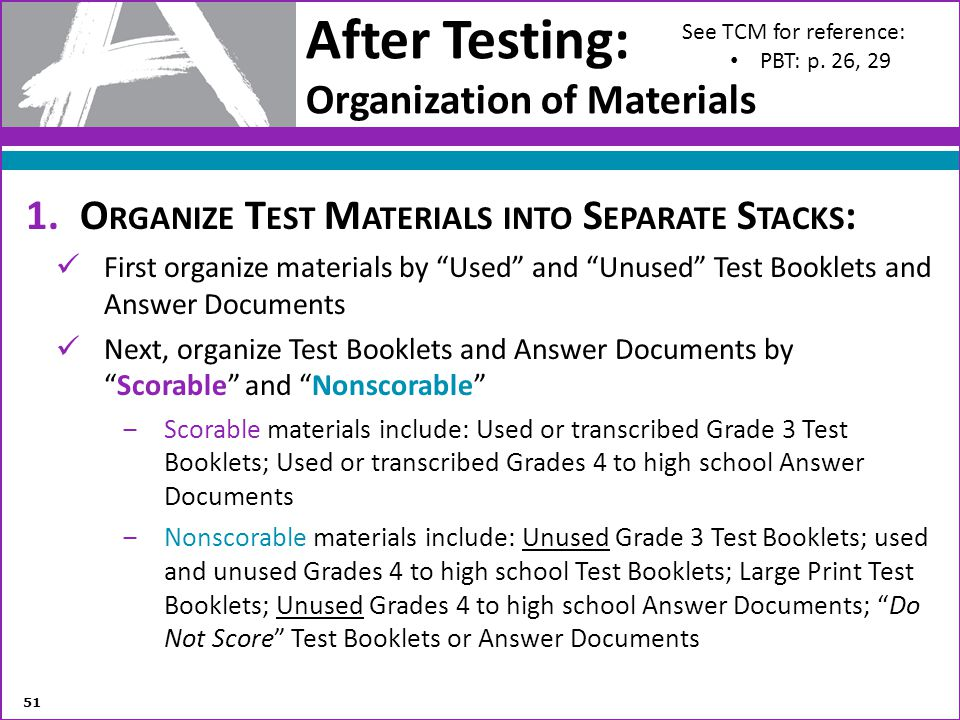 After Testing: Organization of Materials
