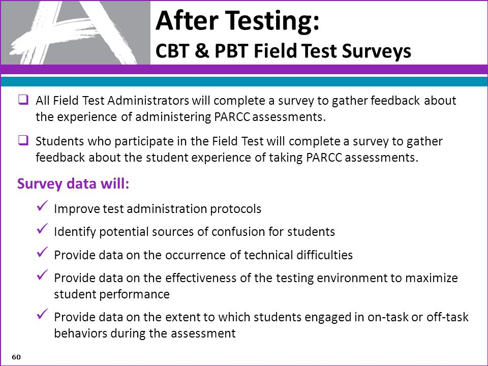 After Testing: CBT & PBT Field Test Surveys