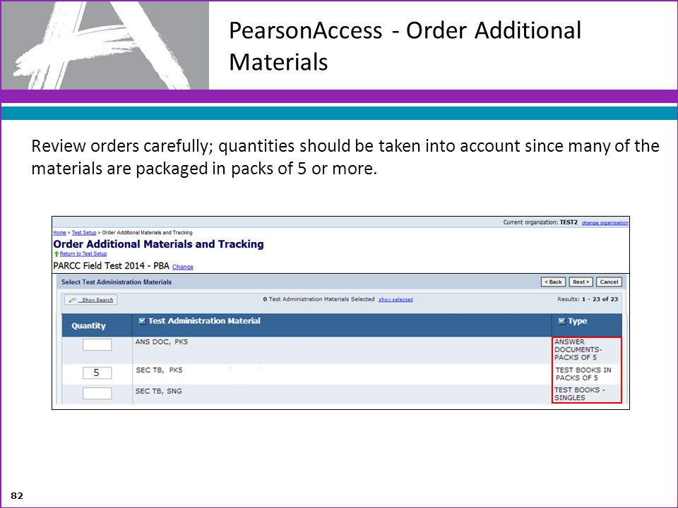 PearsonAccess - Order Additional Materials