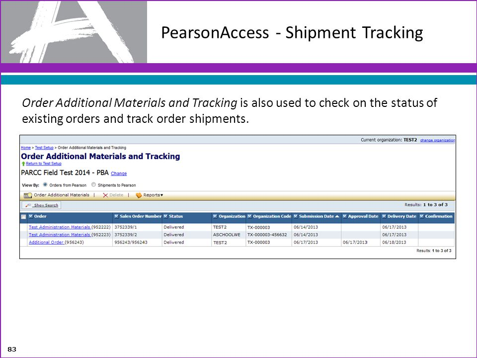 PearsonAccess - Shipment Tracking