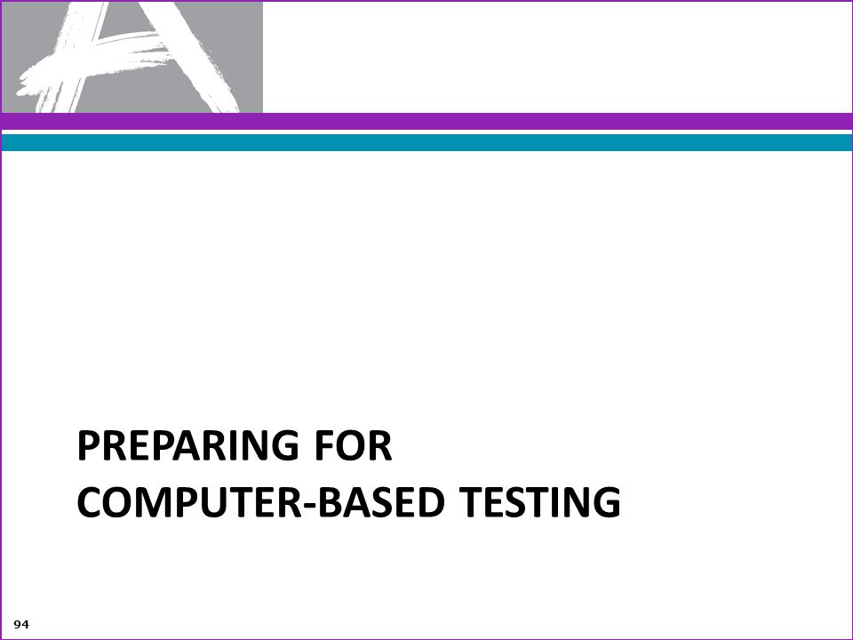 Preparing for computer-based testing