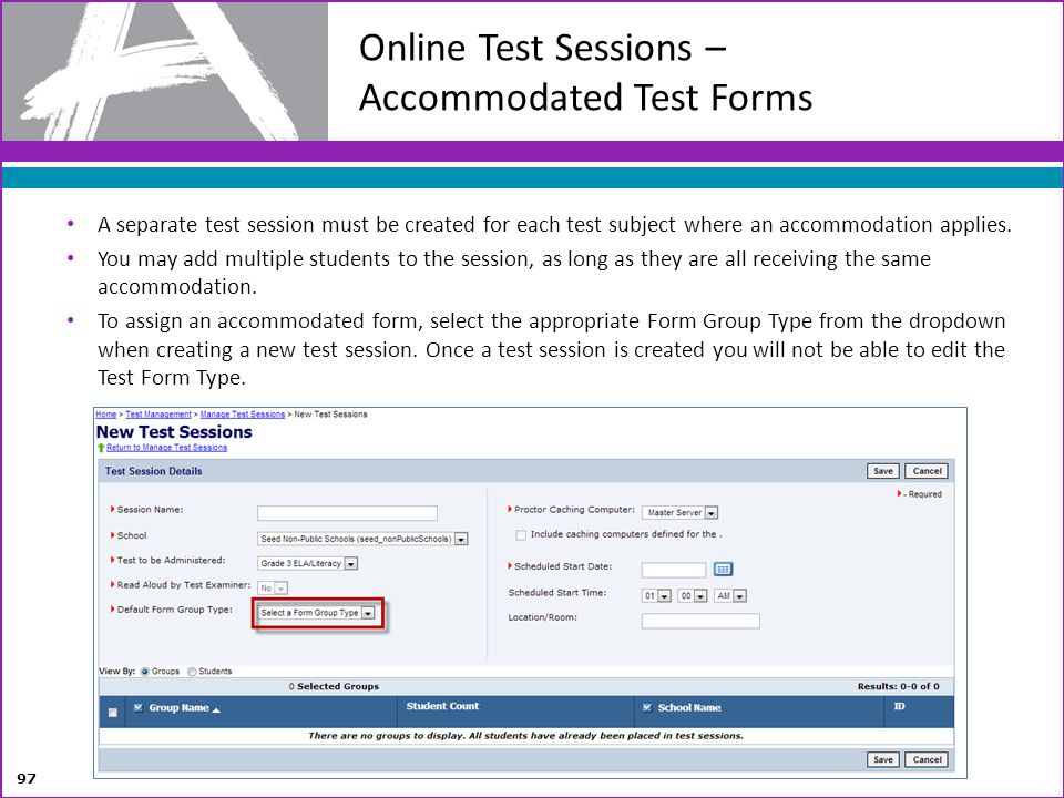 Online Test Sessions – Accommodated Test Forms