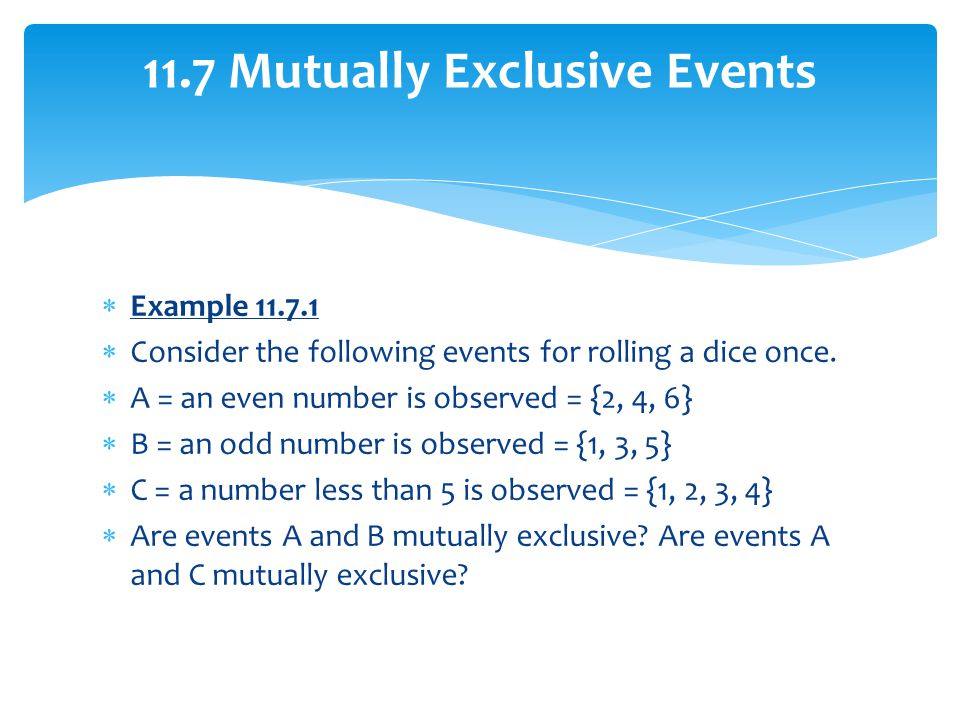 11.7 Mutually Exclusive Events
