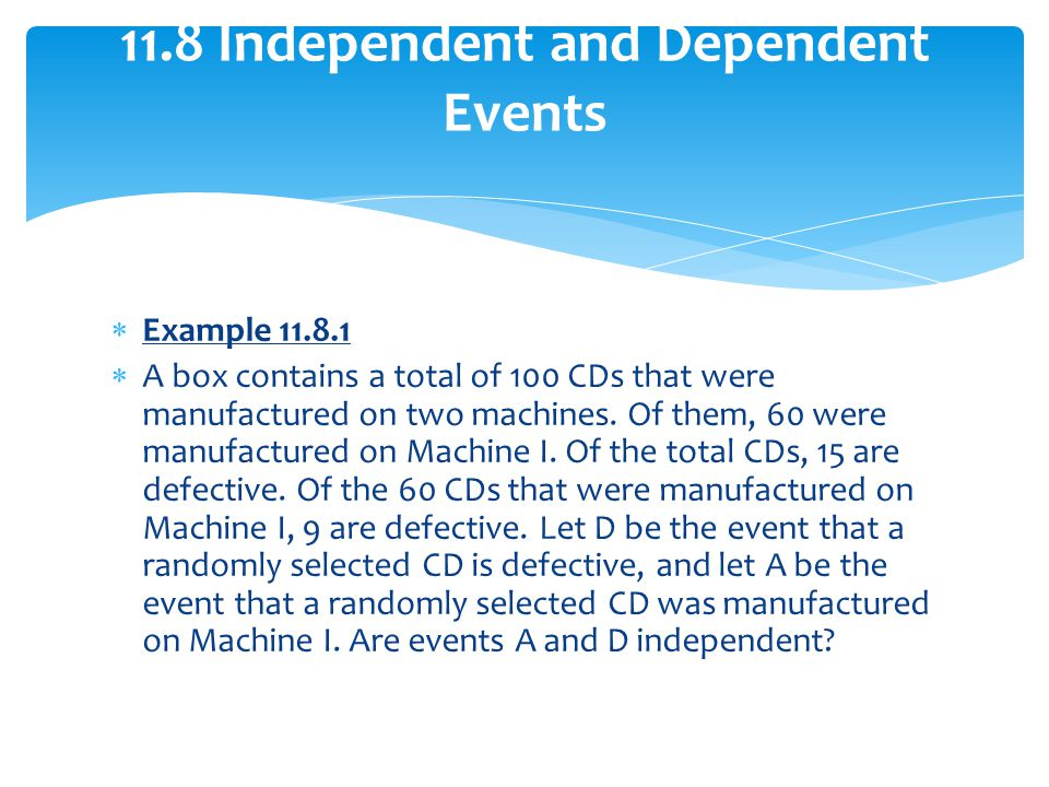 11.8 Independent and Dependent Events
