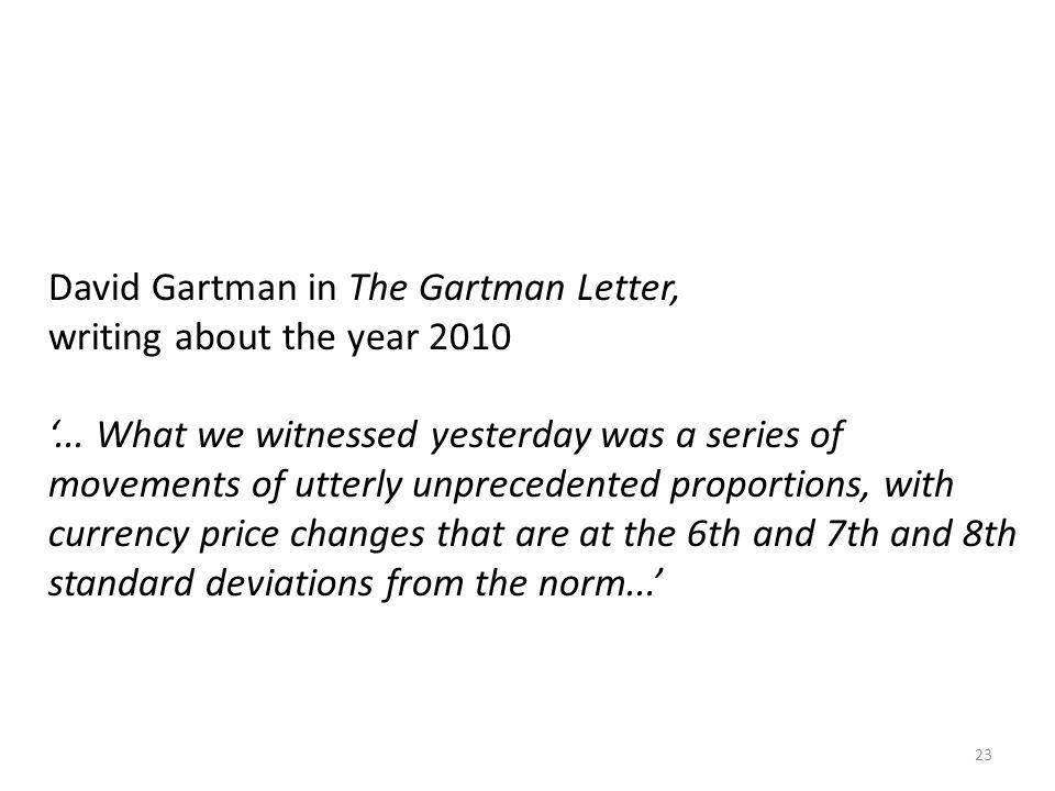 David Gartman in The Gartman Letter,