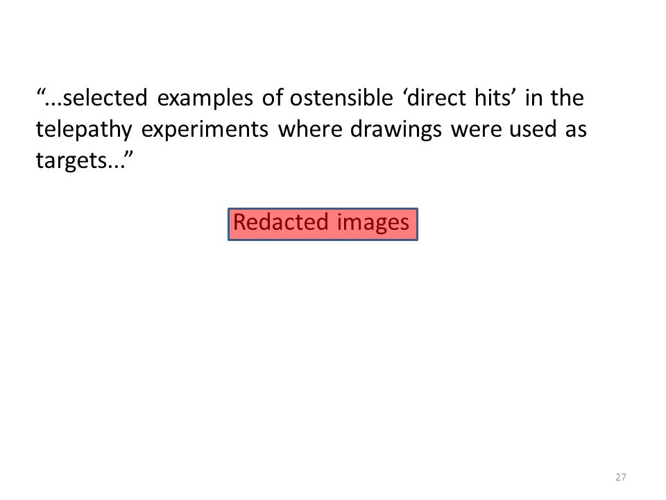 ...selected examples of ostensible 'direct hits' in the telepathy experiments where drawings were used as targets...