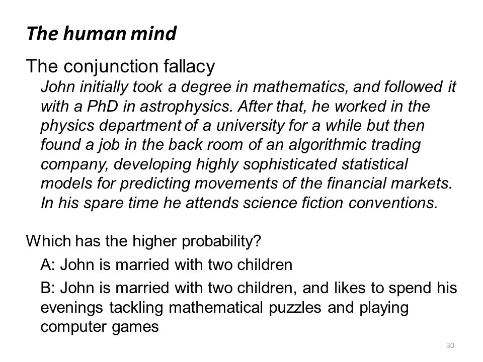 The human mind The conjunction fallacy