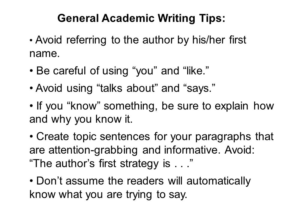 General Academic Writing Tips: