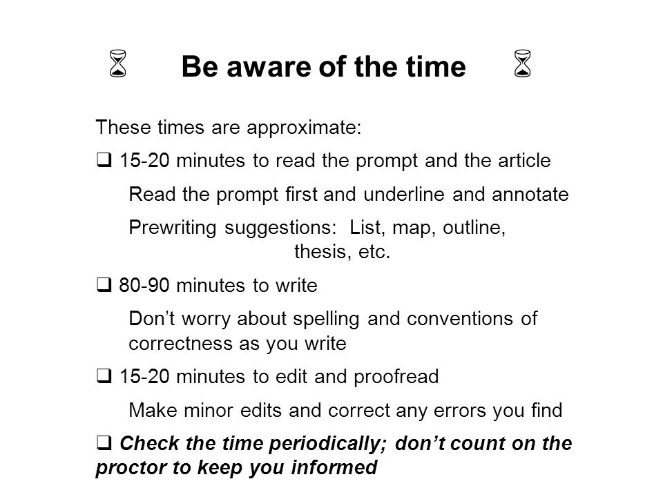 6 Be aware of the time 6 These times are approximate: