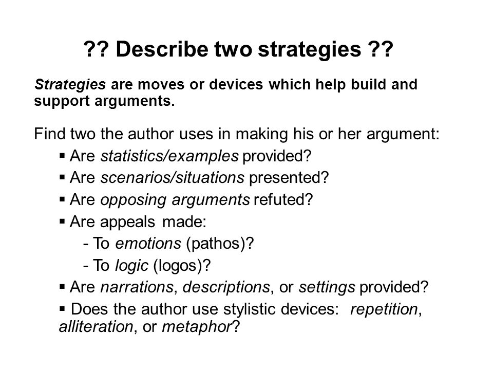 Describe two strategies