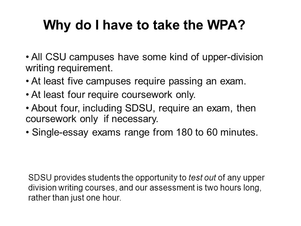 Why do I have to take the WPA
