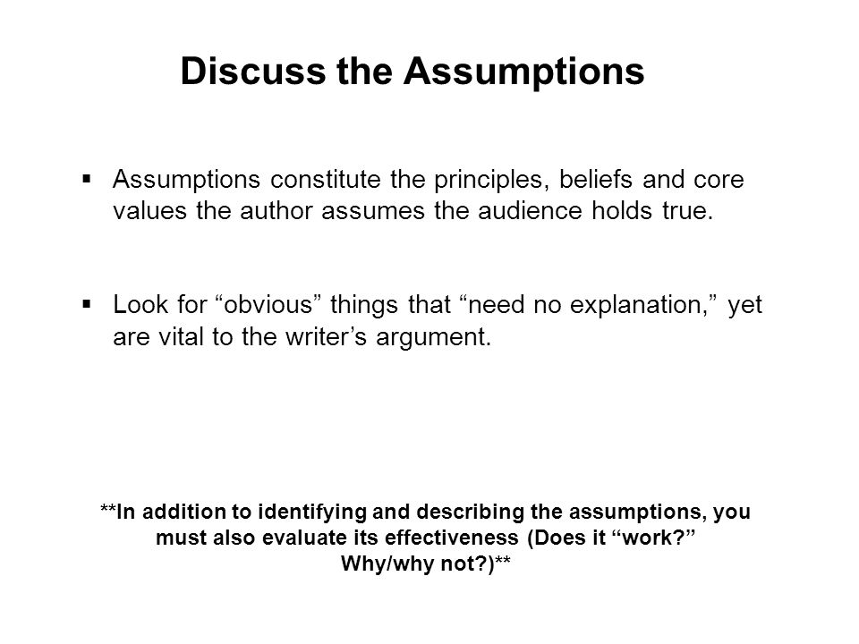 Discuss the Assumptions