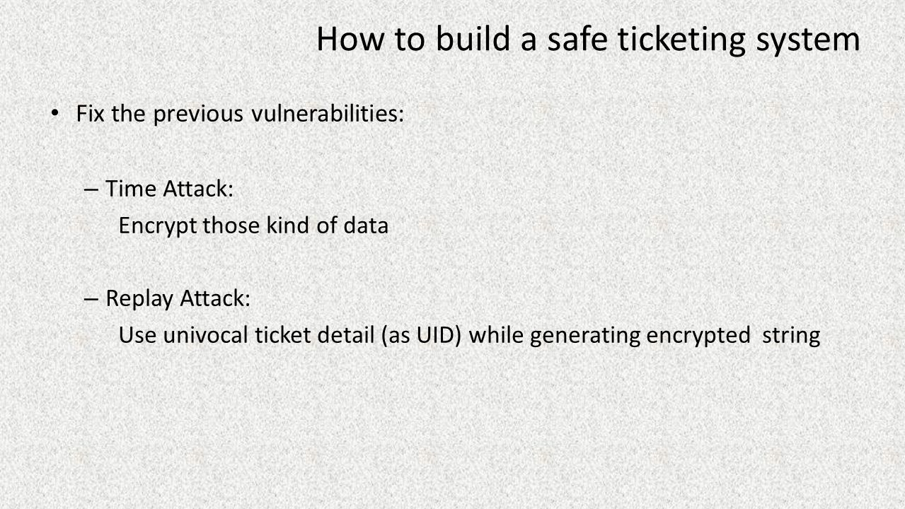 How to build a safe ticketing system