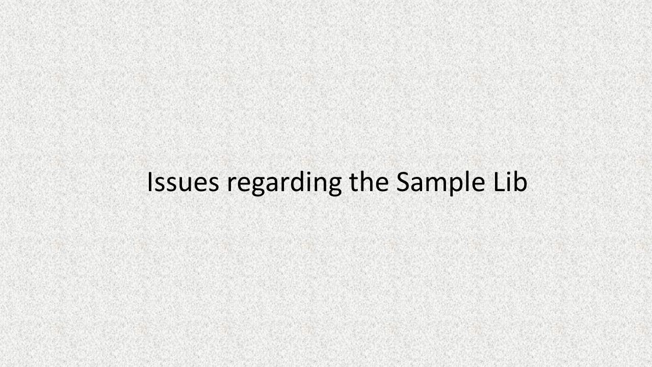 Issues regarding the Sample Lib
