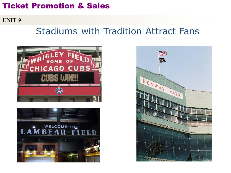 Stadiums with Tradition Attract Fans