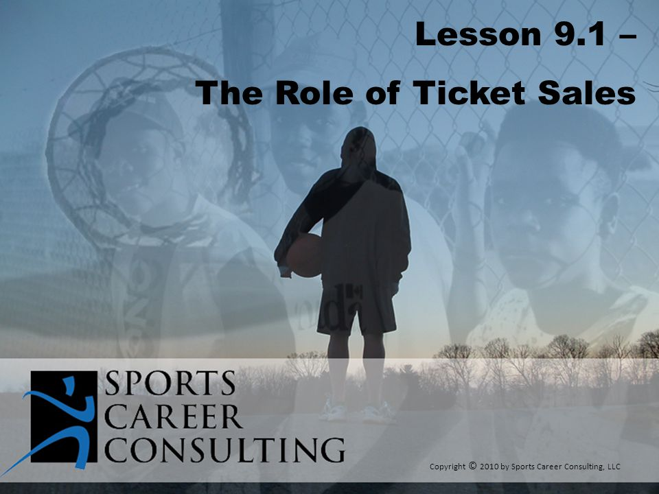 The Role of Ticket Sales