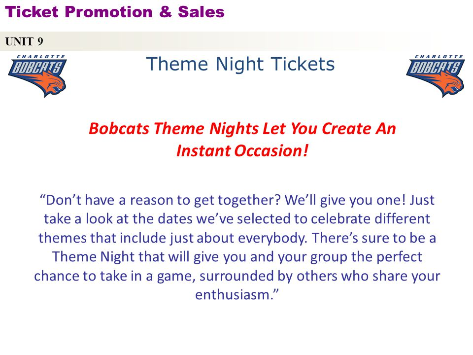 Bobcats Theme Nights Let You Create An Instant Occasion!