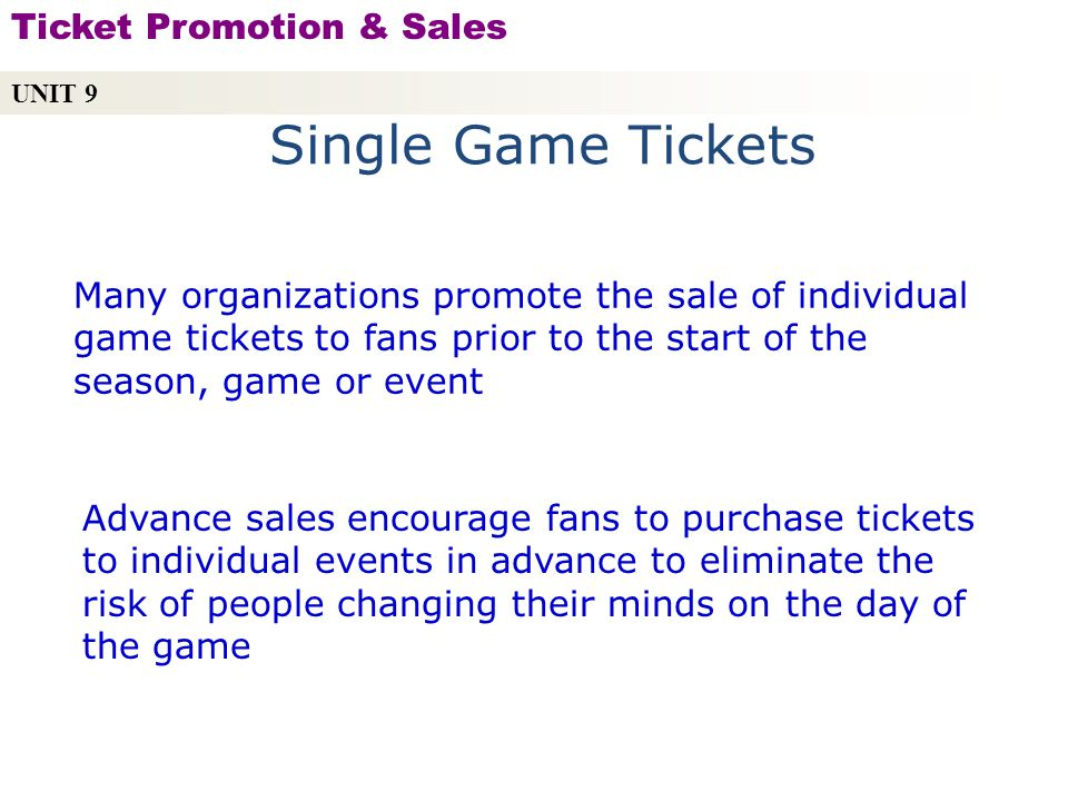 Single Game Tickets Ticket Promotion & Sales