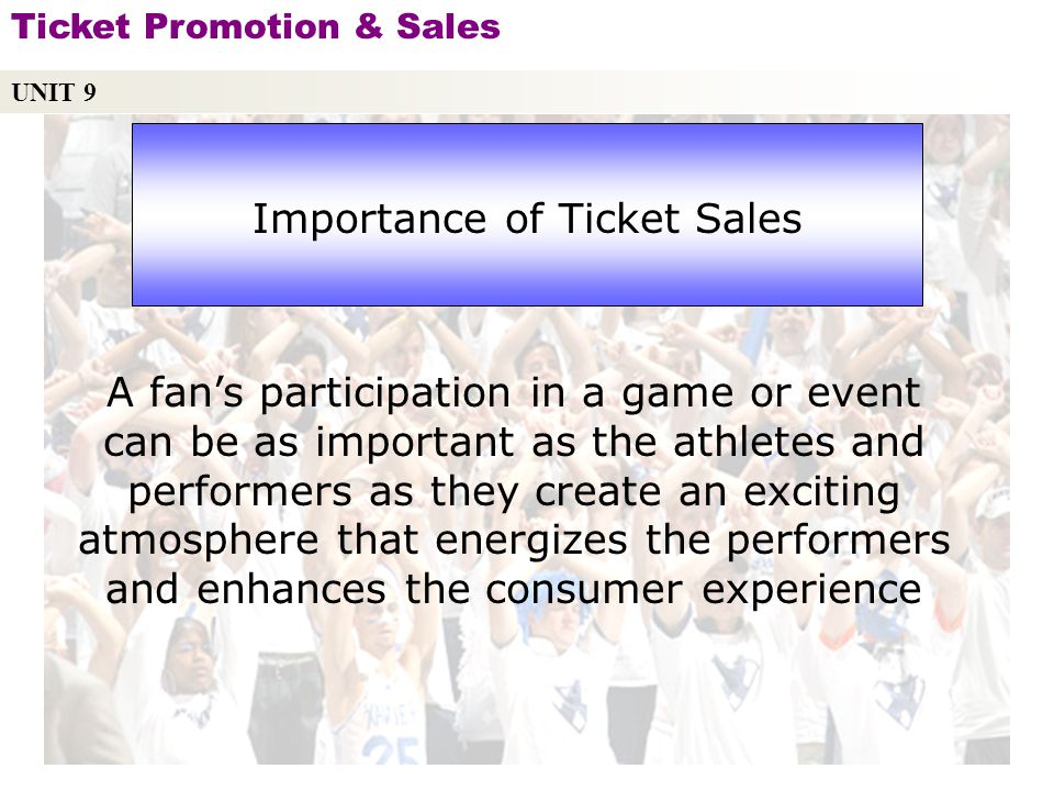 Importance of Ticket Sales
