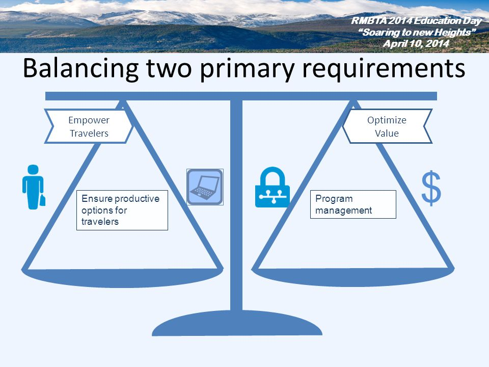 Balancing two primary requirements
