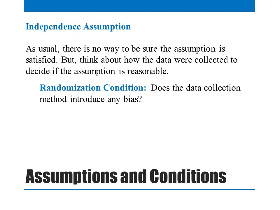 Assumptions and Conditions