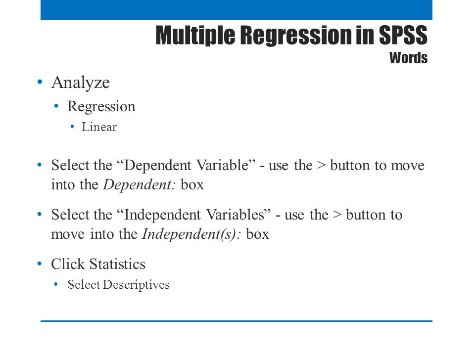 Multiple Regression in SPSS Words